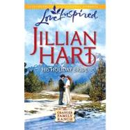 His Holiday Bride by Jillian Hart, 9780373876259