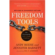 Freedom Tools: For Overcoming Life's Tough Problems by Reese, Andy; Barnett, Jennifer; Anderson, Neil, 9780800796259