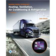 Modern Diesel Technology Heating, Ventilation, Air Conditioning & Refrigeration by Dixon, John, 9781133716259