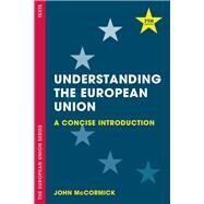Understanding the European Union by McCormick, John, 9781137606259