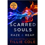 Scarred Souls: Raze & Reap by Cole, Tillie, 9781250086259