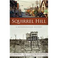 Squirrel Hill by Squirrel Hill Historical Society; Wilson, Helen, 9781467136259