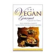 Vegan Gourmet : Full Flavor and Variety with over 120 Delicious Recipes by GEISKOPF-HADLER, SUSANNTOOMAY, MINDY, 9780761516262