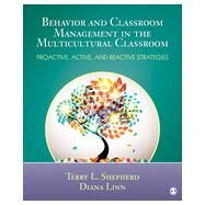 Behavior and Classroom Management in the Multicultural Classroom by Shepherd, Terry L.; Linn, Diana, 9781452226262