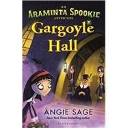 Gargoyle Hall by Sage, Angie, 9781619636262