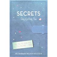 Secrets: Diary of a Gutsy Teen by Holstein, Barbara Becker, 9781629146263
