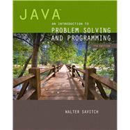Java An Introduction to Problem Solving and Programming by Savitch, Walter, 9780133766264