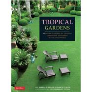 Tropical Gardens of the Philippines by O'Boyle, Lily Gamboa; Reyes, Elizabeth V.; Tettoni, Luca Invernizzi, 9780804846264