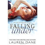 Falling Under by Dane, Lauren, 9781455586264