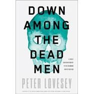 Down Among the Dead Men by Lovesey, Peter, 9781616956264