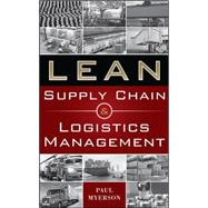 Lean Supply Chain and Logistics Management by Myerson, Paul, 9780071766265