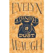 A Handful of Dust by Waugh, Evelyn, 9780316216265