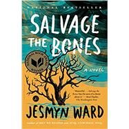 Salvage the Bones A Novel by Ward, Jesmyn, 9781608196265