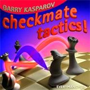 Checkmate Tactics by Kasparov, Garry, 9781857446265