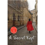 A Secret Kept A Novel by de Rosnay, Tatiana, 9781250076267