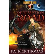 Murphy's Lore: Redemption Road by Thomas, Patrick, 9781890096267