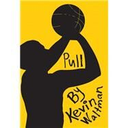 Pull by Waltman, Kevin, 9781941026267