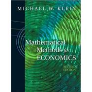Mathematical Methods for Economics by Klein, Michael, 9780201726268