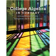 College Algebra in Context by Harshbarger, Ronald J.; Yocco, Lisa S., 9780321756268