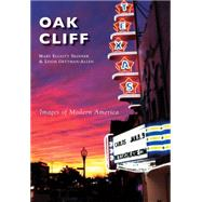 Oak Cliff by Skinner, Mary Elliott; Gettman-allen, Leigh, 9781467116268