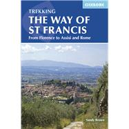 Cicerone The Way of St Francis by Brown, Sandy, 9781852846268