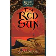 The Red Sun by Adams, Alane, 9781940716268