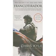 Francotirador / American Sniper by Kyle, Chris; DeFelice, Jim (CON); McEwen, Scott (CON), 9780718036270