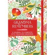 Grandma Remembers by Dolby, Karen, 9781782436270