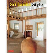 Sri Lanka Style by Daswatte, Channa; Sansoni, Dominic, 9780804846271