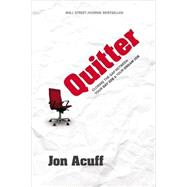 Quitter by Acuff, Jon, 9780982986271