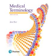 Medical Terminology for Health Care Professionals PLUS MyLab Medical Terminology with Pearson eText --Access Card Code Package by Rice, Jane, RN, CMA, 9780134746272