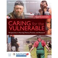 Caring for the Vulnerable: Perspectives in Nursing Theory, Practice and Research by De Chesnay, Mary, Ph.D., R.N., 9781284066272