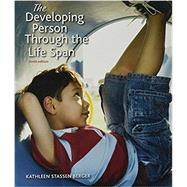 Developing Person Through the Life Span, Paper Version by Berger, Kathleen Stassen, 9781319016272