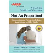 Not As Prescribed by Haroutunian, Harry, M.D.; Bales, Susan Ford, 9781616496272
