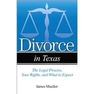 Divorce in Texas by Mueller, Jim, 9781943886272