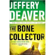 The Bone Collector by Deaver, Jeffery, 9780451466273