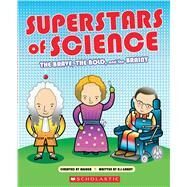 Superstars of Science by Grant, R.G.; Basher, Simon, 9780545826273