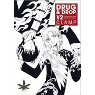 Drug and Drop 2 by Clamp, 9781616556273
