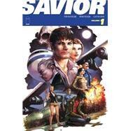 Savior by Holguin, Brian; Crain, Clayton; Holguin, Brian (CON); Crain, Clayton (CON), 9781632156273
