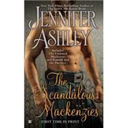 The Scandalous Mackenzies by Ashley, Jennifer, 9780425266274