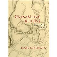 Stumbling Blocks by Kirchwey, Karl, 9780810136274