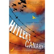 Hitler's Canary by Toksvig, Sandi, 9781250076274