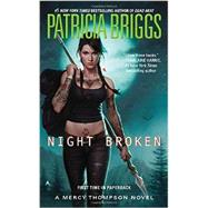 Night Broken by Briggs, Patricia, 9780425256275