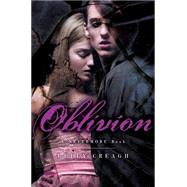 Oblivion A Nevermore Book by Creagh, Kelly, 9781442436275
