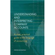 Understanding and Interpreting Company Accounts by Bloomfield, Stephen, 9781472136275
