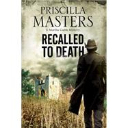 Recalled to Death by Masters, Priscilla, 9781847516275