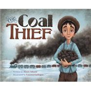 The Coal Thief by Adams, Alane; Gallegos, Lauren, 9781940716275