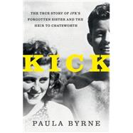 Kick by Byrne, Paula, 9780062296276