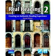 Real Reading 2 Creating an Authentic Reading Experience (mp3 files included) by Wiese, David, 9780138146276