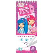 Wipe Clean Strawberry Shortcake: Going Places by Johnson, Monica, 9781770666276